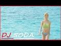 ♫ DJ Soda Remix 2016 ♫ DJ소다,디제이소 Korean Nonstop Dance Cute Remix 2017