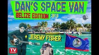 Dan's Space Van S5/E10 (Belize/School Edition) feat. Jeremy Fisher