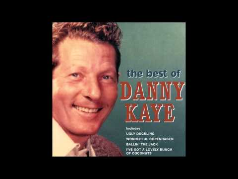 Danny Kaye   I've Got A Lovely Bunch Of Coconuts 1950