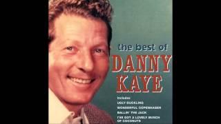 Danny Kaye   I