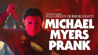 Epic Michael Myers Prank / Halloween Scare - Halloween Horror Nights 2018