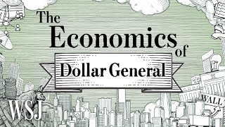 Behind Dollar General's Strategy to Dominate Rural America   The Economics Of   WSJ