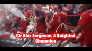 Repeat youtube video Sir Alex Feguson- Red is the man with lyrics
