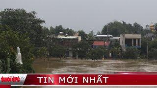 ⚡ Tin mới nhất | Nhiều nơi ngập chìm trong lũ