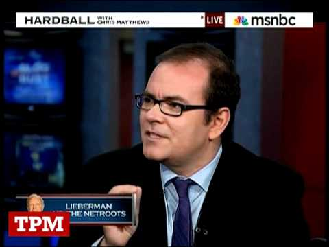 TPM's Josh Marshall On Hardball Discussing Lieberman