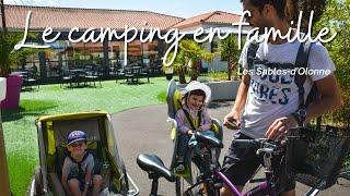 Vendée - Les Sables d'Olonne et le camping en famille