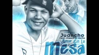 Juan Luis Juancho Ft Franco El Gorila  Amor en la Mesa (Official Remix)