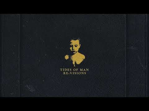 "Tides of Man - ""Young and Courageous  (Re:visions)"" Mp3"