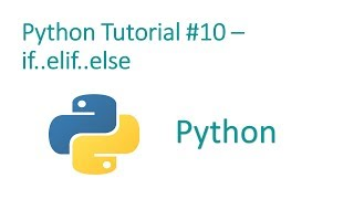 Python Programming Tutorial #10- if  else statement
