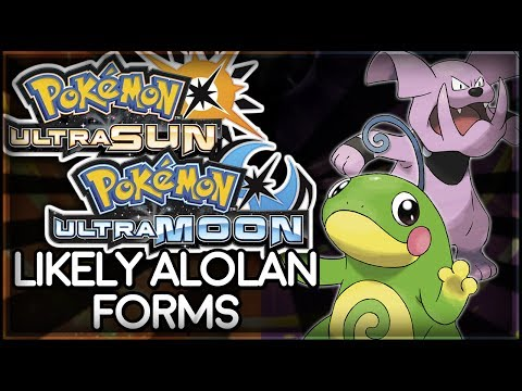 Pokémon Ultra Sun and Ultra Moon | Likely Alolan Forms