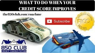 What To Do When Your FICO Credit Score Improves - Budget/Real Estate/Good Credit/Credit Cards/Invest