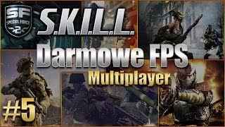 Darmowe FPS multiplayer #5 || S.K.I.L.L. - Special Force 2