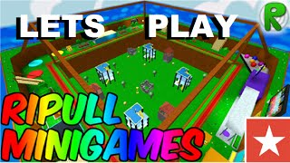 Lets play RoBlox : RIPULL MINIGAMES