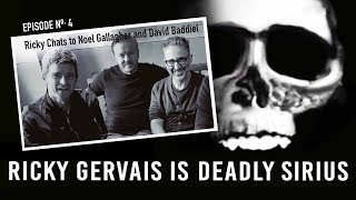 RICKY GERVAIS is DEADLY SIRIUS #04