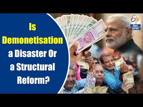 Is Demonetisation a Disaster Or a Structural Reform? | Ground Report | ETV Bihar Jharkhand