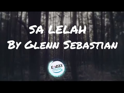 SA LELAH by Glenn Sebastian
