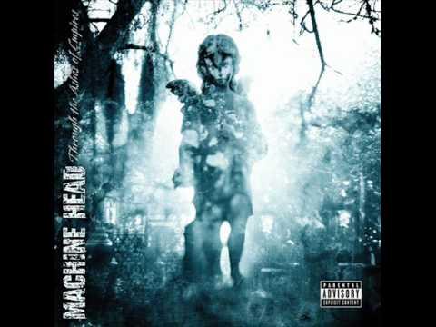 Machine Head - In The Presence of My Enemies