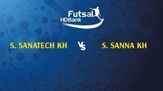 TRỰC TIẾP   S. SANATECH KH - S. SANNA KH   VL GIẢI VĐQG FUTSAL HD BANK 2019   BLV Quang Huy