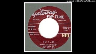 Jackson, Lee - Get A Job - 1958
