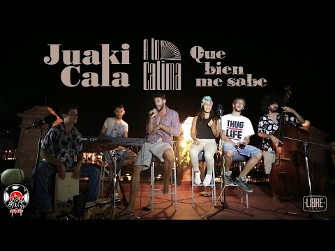 Juaki Cala con A Lo Calima -Que bien me sabe- (directo) DE RAIZ