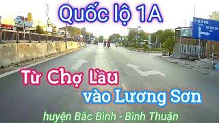 QL 1A: Từ TT Chợ Lầu đến TT Lương Sơn (Bắc Bình, Bình Thuận) | VVDTN