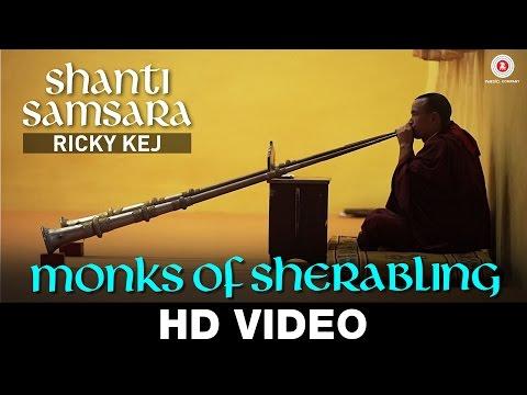 Monks of Sherabling - Ricky Kej featuring The Monks of Sherabling Monastery