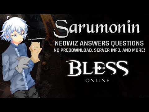 Bless Online | Neowiz Answers Community Questions, No Pre-Download Available, and More!