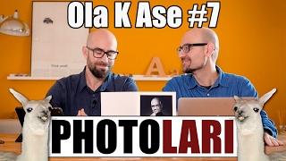 Ola K Ase, Photolari: capítulo 7