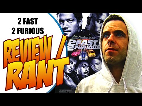 2 Fast 2 Furious Review / Rant