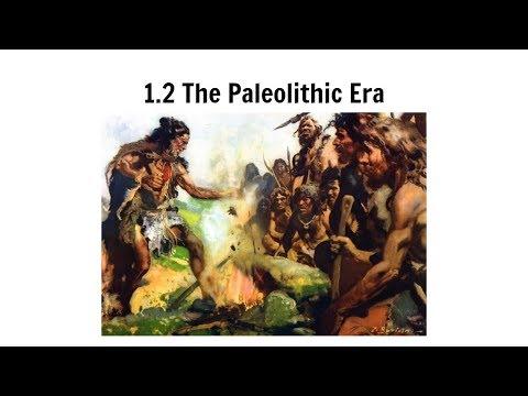1.2 The Paleolithic Era