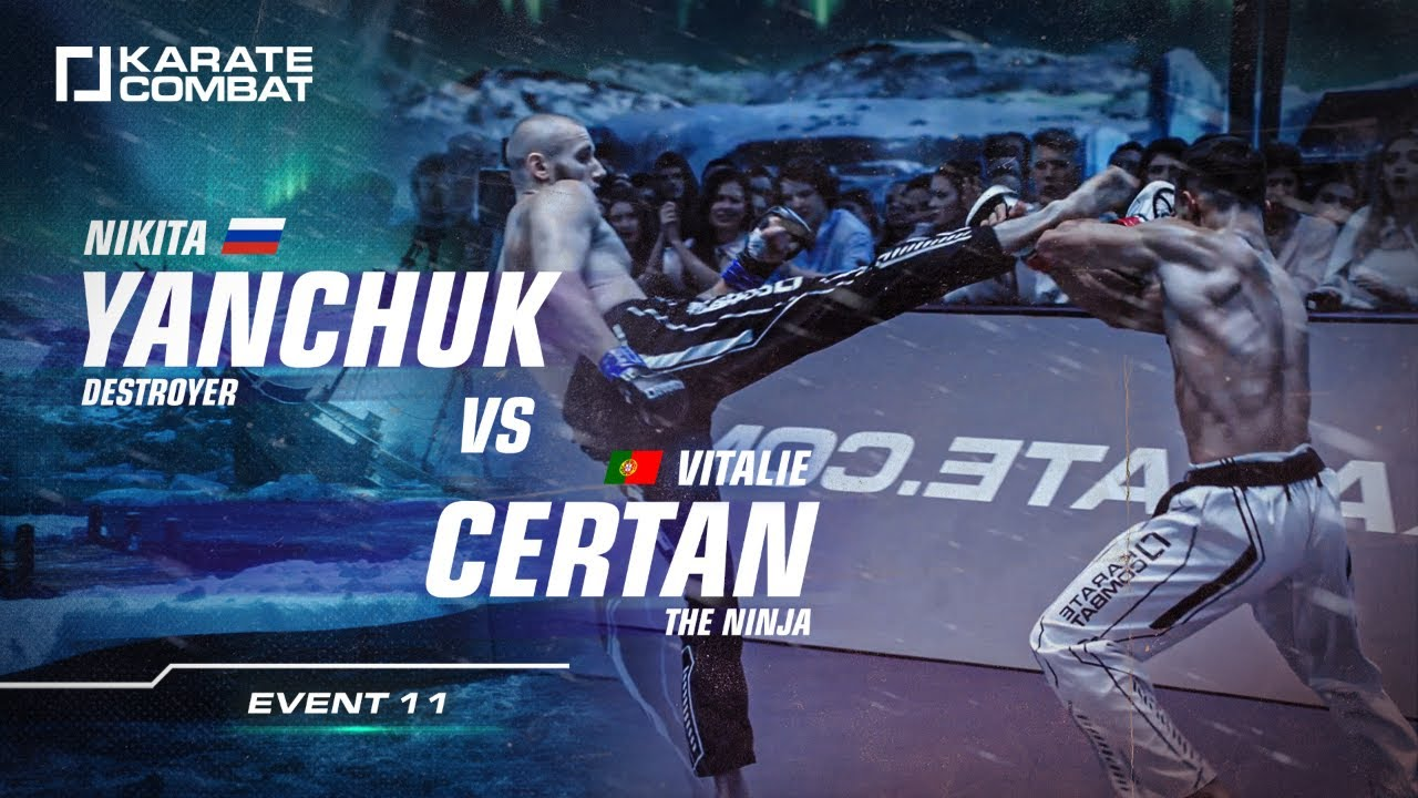 FULL FIGHT: NIKITA YANCHUK vs VITALIE CERTAIN- Karate Combat S02E11