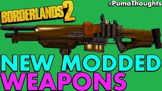 New Modded Guns and Weapons from Borderlands 2 Community Patch Gameplay PumaThoughts