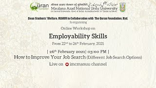 How to Improve Your Job Search (Different Job Search Options) |Employability Skills|Workshop|MANUU