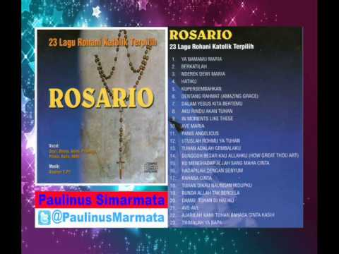 Lagu Katolik ( 23 Lagu Nyanyian Rohani ) Bunda Maria - ROSARIO