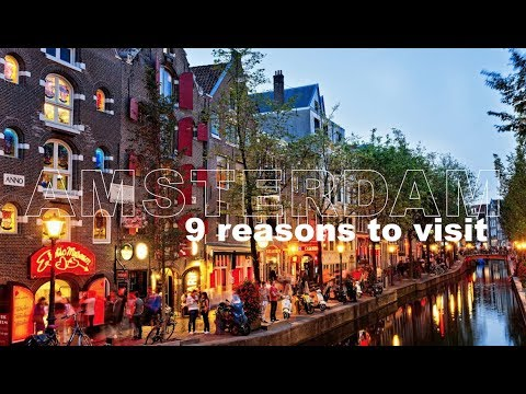 9 Reasons to Visit AMSTERDAM!! (canals, coffee shops, bikes and bridges)