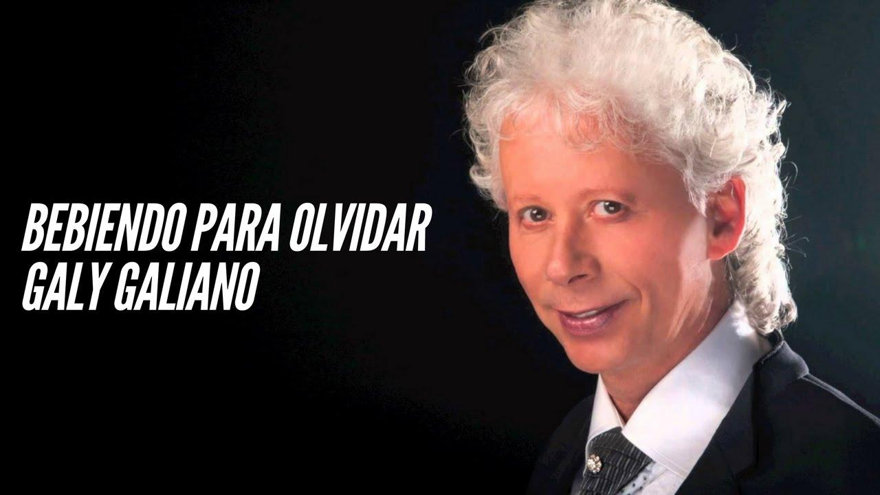 82df9110d Bebiendo para olvidar - Galy Galiano (LETRA) - YouTube