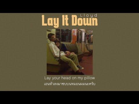 [THAI SUB] Lay It Down(Steelix Remix) - Lloyd (แปลไทย)