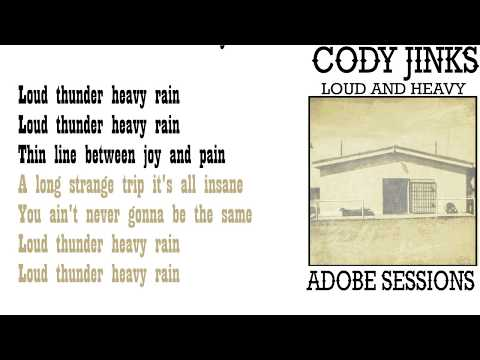 Cody Jinks - loud and heavy - lyrics🎵
