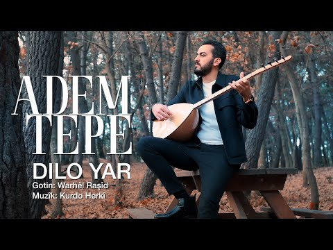 ADEM TEPE - DILO YAR [Official Music Video]