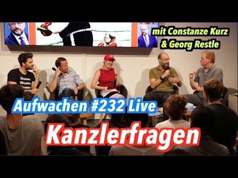 Aufwachen #232 LIVE: Eure Kanzlerfragen (mit Constanze Kurz & Georg Restle)