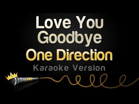 One direction love you goodbye karaoke version youtube