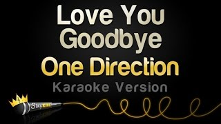 One Direction - Love You Goodbye (Karaoke Version)