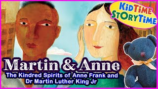 Martin & Anne: The Kindred Spirits of Dr. Martin Luther King Jr and Anne Frank | kids books