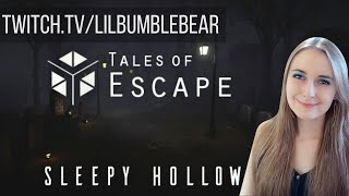 Tales of Escape Sleepy Hollow