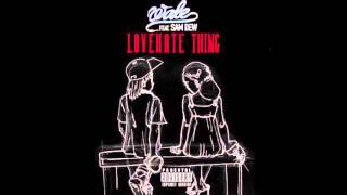 "Wale - ""Love Hate Thing"" (Remix) ft Sam dew and Sudan"