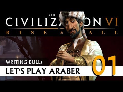 Let's Play: Civilization VI - Araber - Gottheit (01) | Rise & Fall [Deutsch]
