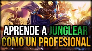 GUIA JUNGLA 2018 - APRENDE A JUGAR JUNGLA - COMO SER BUEN JUNGLA LEAGUE OF LEGENDS