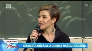 Nicoleta Nuca si a operat nasul in Turcia