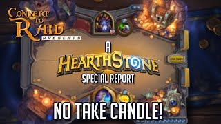 No Take Candle | Special Report