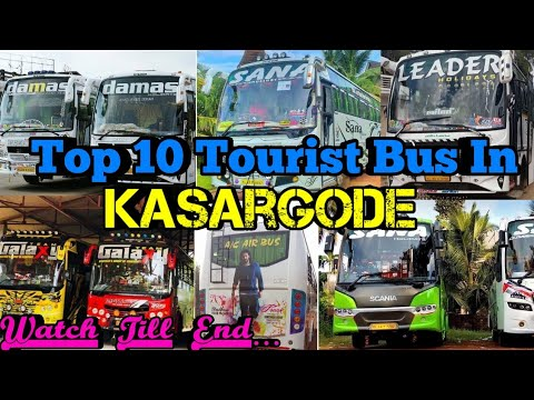 Top 10 Tourist Bus in Kasargode district. Top 10 according to overall features.